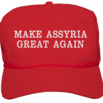 MAKE ASSYRIA GREAT AGAIN!